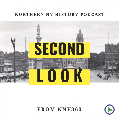 Second Look: Northern NY History Podcast show image